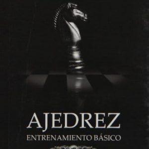 Ajedrez / Chess. Entrenamiento basico / Basic Training