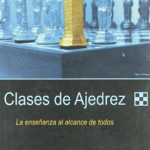 Clases de ajedrez. la enseñanza al alcance de todos