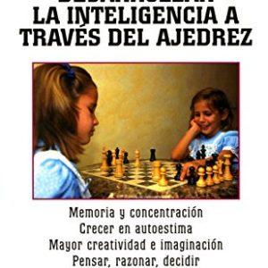 Desarrollar la inteligencia a través del ajedrez