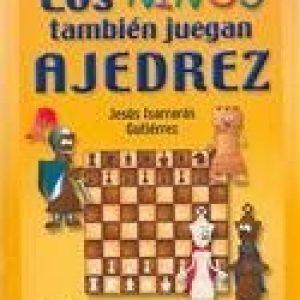 Los niños también juegan ajedrez