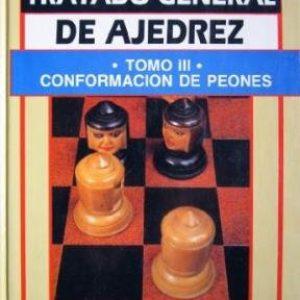 Tratado general de ajedrez. Tomo III